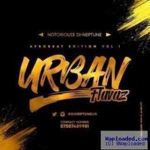 Dj Neptune UK - Urban Flavaz (Afrobeat Edition Vol.1)
